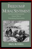 Freedom and Moral Sentiment 9780195152906