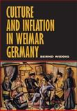 Culture and Inflation in Weimar Germany 9780520222908