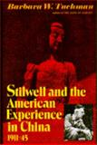 Stilwell and the American Experience in China, 1911-45 9780026202909