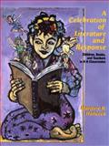 A Celebration of Literature and Response 9780137402915