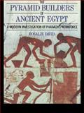 The Pyramid Builders of Ancient Egypt 9780415152921