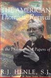 The American Thomistic Revival 9780965292924
