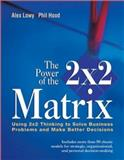 The Power of the 2 x 2 Matrix 9780787972929