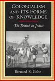 Colonialism and Its Forms of Knowledge 9780691032931