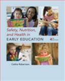 Safety, Nutrition and Health in Early Education 4th Edition