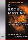 Introduction to C++ EXCEL MATLAB and Basic Engineering Numerical Methods 9780136142935