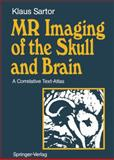MR Imaging of the Skull and Brain 9783540522935