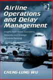 Airline Operations and Delay Management 9780754672937