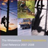 The Whitestone Building Operations Cost Reference, 2007-2008 9780967062938
