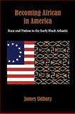 Becoming African in America 1st Edition