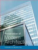 Preservation of Modern Architecture 9780471662945