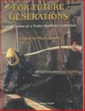 For Future Generations 9780954402952