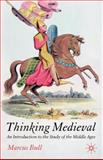 Thinking Medieval 2005th Edition
