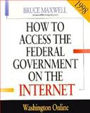 How to Access Federal Government Information on the Internet, 1998 9781568022956