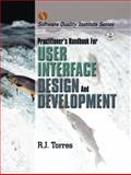 Practitioner's Handbook for User Interface Design and Development 9780130912961