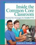 Inside the Common Core Classroom 1st Edition