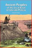Ancient Peoples of the Great Basin and Colorado Plateau 9781598742961