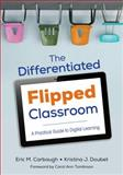 The Differentiated Flipped Classroom