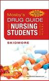 Mosby's Drug Guide for Nursing Students, with 2014 Update 10th Edition