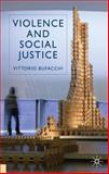 Violence and Social Justice 9780230552968