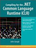 Compiling for the . NET Common Language Runtime (CLR) 9780130622969