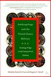 Anthropology and the United States Military 9781403962973