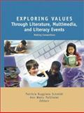 Exploring Values Through Literature, Multimedia, and Literacy Events 9780872072978