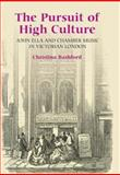 The Pursuit of High Culture 9781843832980