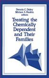 Treating the Chemically Dependent and Their Families 9780803932982
