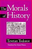 The Morals of History 9780816622986