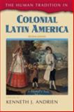 The Human Tradition in Colonial Latin America 2nd Edition