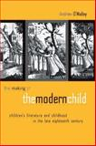 The Making of the Modern Child 9780415942997