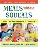 Meals Without Squeals 3rd Edition
