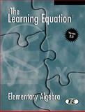 The Learning Equation Elementary Algebra Student Workbook with Student's User's Guide 9780534173005