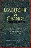 Leadership and Change in the 21st Century 9780978993009