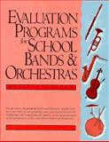 Evaluation Programs for School Bands and Orchestras 9780132923019