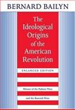 The Ideological Origins of the American Revolution 2nd Edition