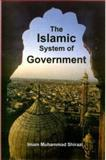The Islamic System of Government 9781903323021