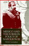 Mexico and the Foreign Policy of Napoleon III 9780333793022