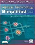 Medical Terminology Simplified 4th Edition