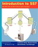 Introduction to SS7; SSP; SCP; STP, and SS7 Protocol Layers Operation 9781932813029