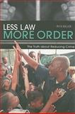 Less Law, More Order 9781897453032