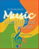 An Introduction to Music in Early Childhood Education