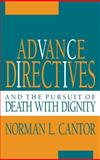 Advance Directives and the Pursuit of Death with Dignity 9780253313041