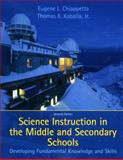 Science Instruction in the Middle and Secondary Schools 7th Edition
