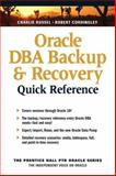 Oracle DBA Backup and Recovery Quick Reference 9780131403048