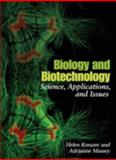 Biology and Biotechnology 1st Edition