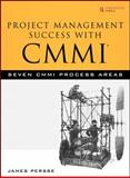 Project Management Success with CMMI 9780132333054