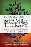 Essential Skills in Family Therapy, Second Edition 2nd Edition