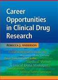 Career Opportunities in Clinical Drug Research 9781936113057